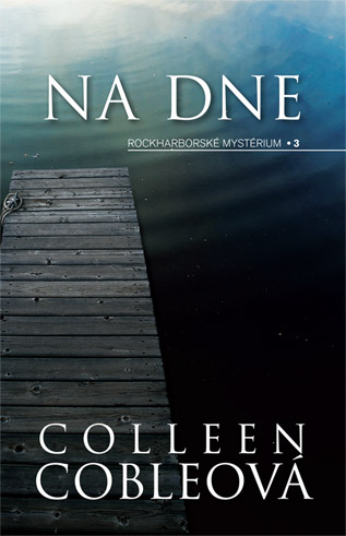 Na dne Colleen Coblebová