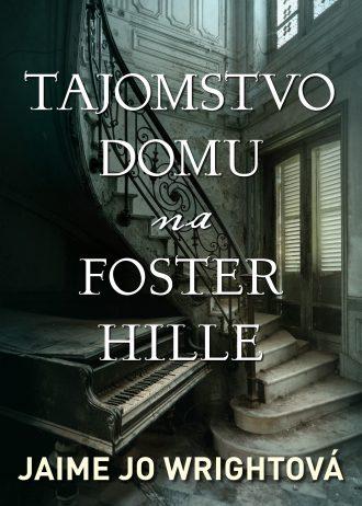Tajomstvo domu na Foster Hille 1